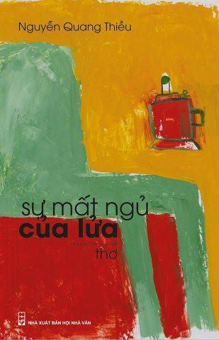 Sự mất ngủ của lửa là một trong những tác phẩm đánh dấu sự đổi mới thơ ca Việt Nam.