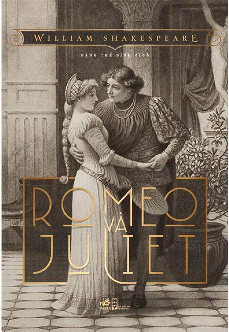 Vở kịch nổi tiếng Romeo và Juliet của William Shakespeare.
