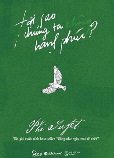"""Bìa sách """"Tại sao chúng ta không hạnh phúc?""""."""