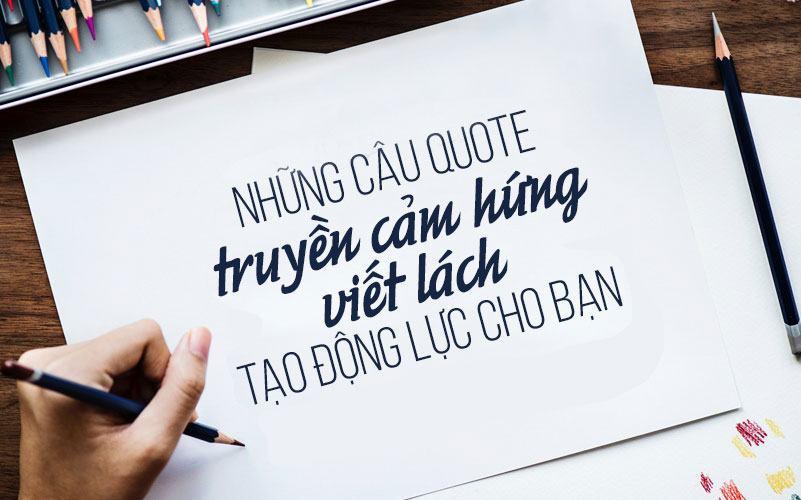 15 câu quote truyền cảm hứng viết lách tạo động lực cho bạn trong năm mới -  Nguvan.vn