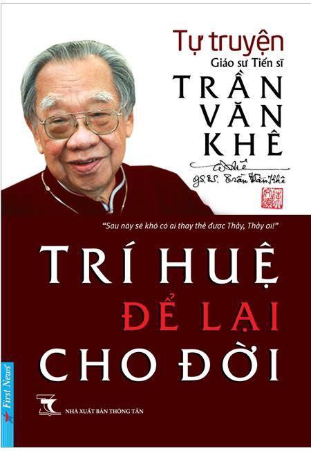 """GS-TS Trần Văn Khê  - """"Trí huệ để lại cho đời"""" và những điều chưa từng kể - 3"""