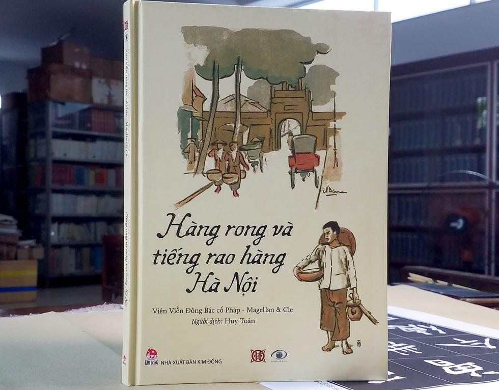Ngắm hàng rong và nghe tiếng rao hàng trên phố Hà Nội xưa - Ảnh 1.