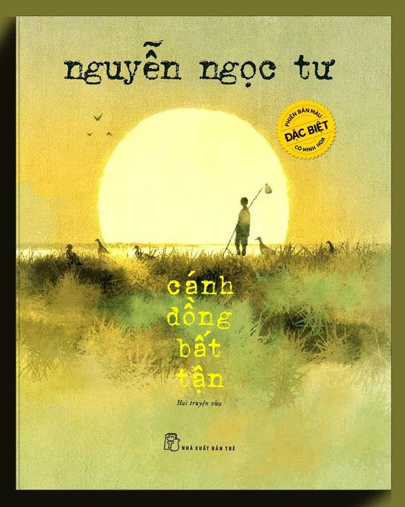 Phát hành sách của Nguyễn Nhật Ánh, Nguyễn Ngọc Tư, Nguyễn Ngọc Thuần phiên bản đặc biệt - Ảnh 2.